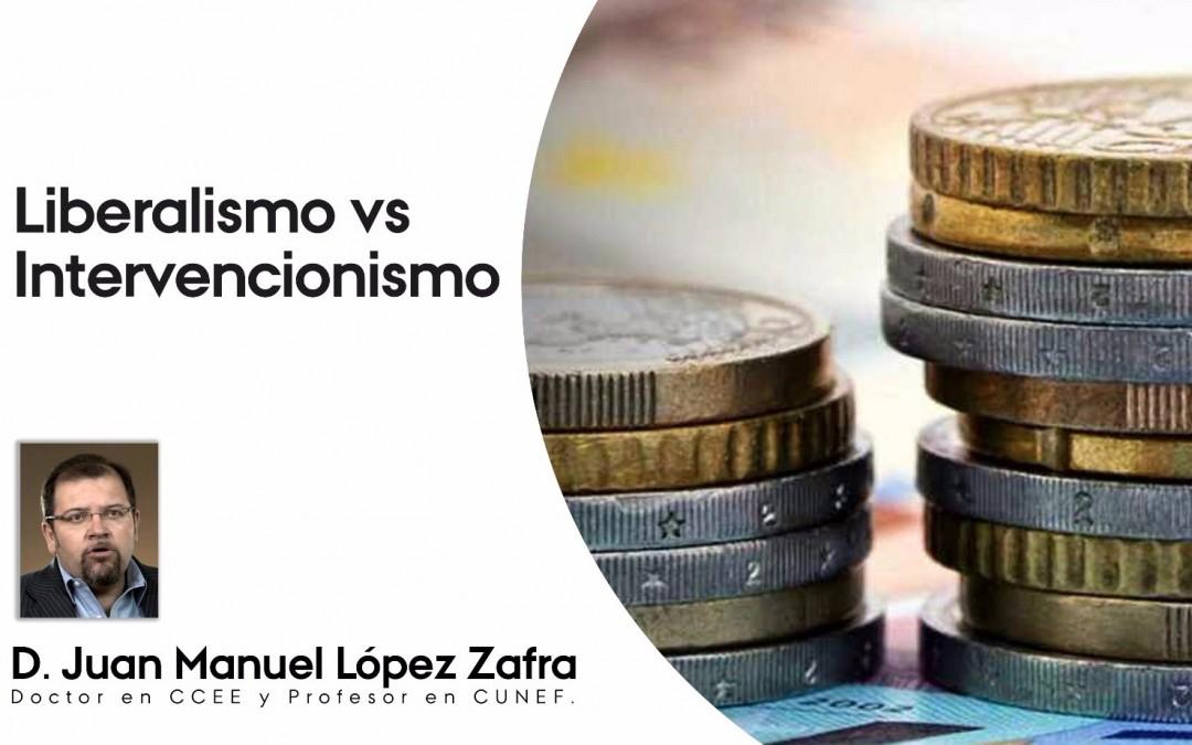 Club de Economía: Liberalismo vs Intervencionismo